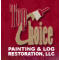 Top Choice Painting & Log Restoration, LLC